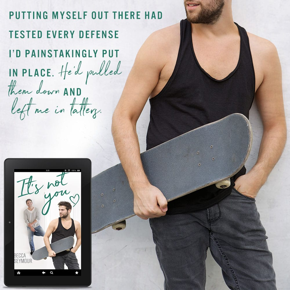 It's Not You by Becca Seymour Teaser 2 Left Me